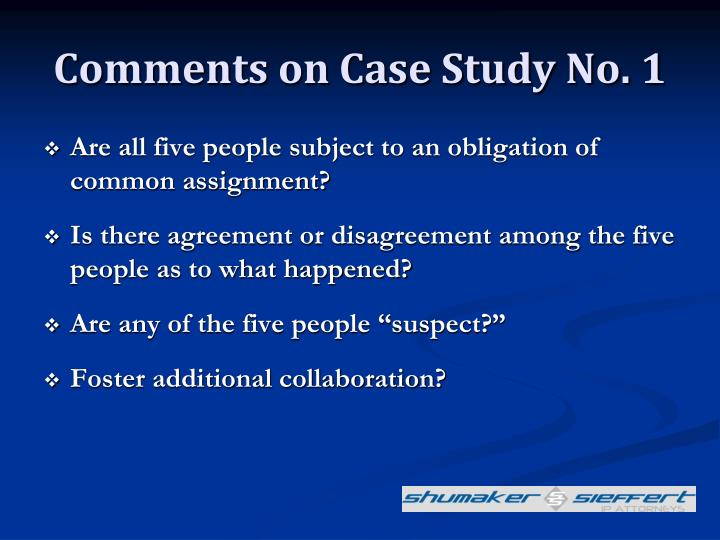 Comments on Case Study No. 1