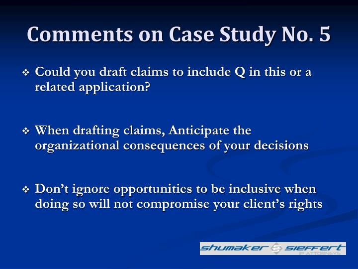 Comments on Case Study No. 5