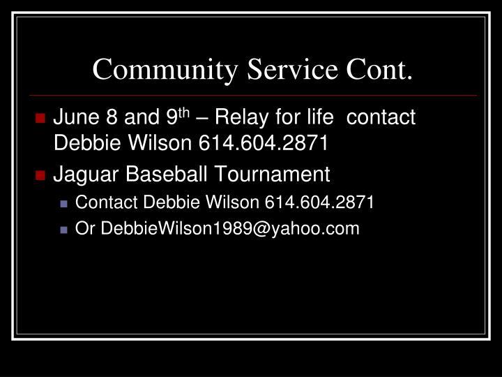 Community Service Cont.