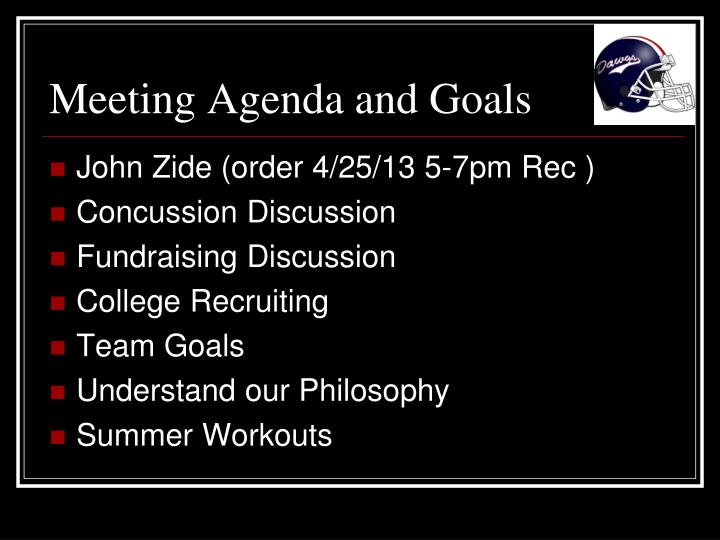 Meeting agenda and goals