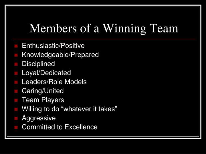 Members of a Winning Team