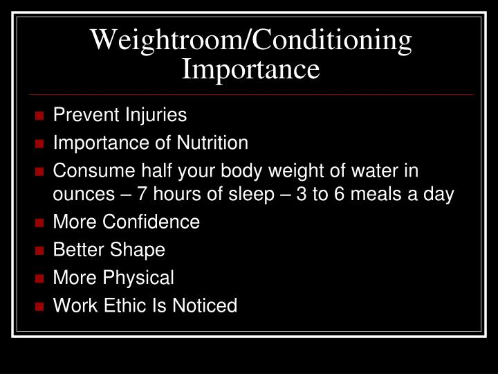 Weightroom/Conditioning Importance