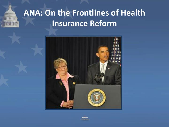 Ana on the frontlines of health insurance reform