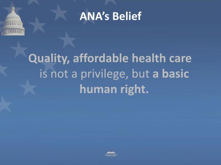 ANA's Belief
