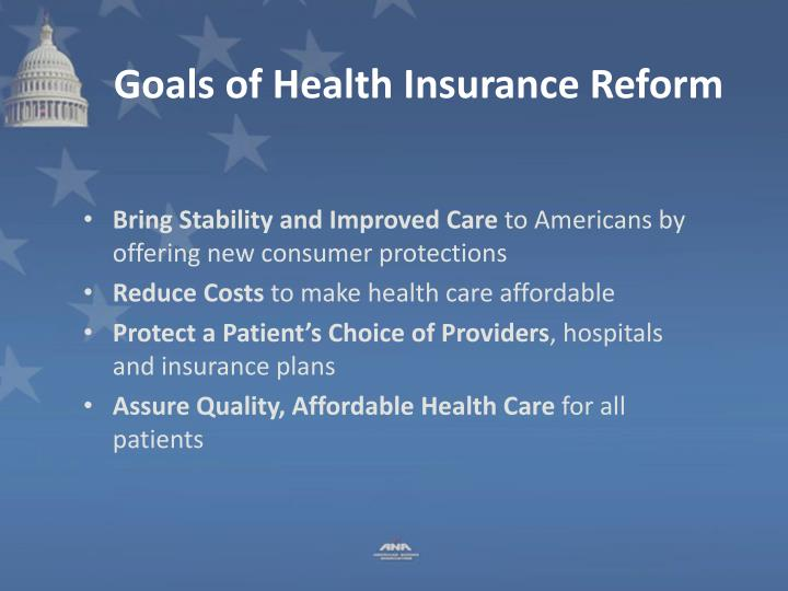 Goals of Health Insurance Reform