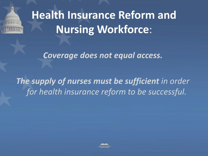 Health Insurance Reform and Nursing Workforce