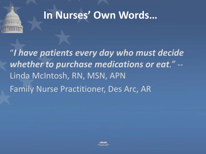 In Nurses' Own Words…
