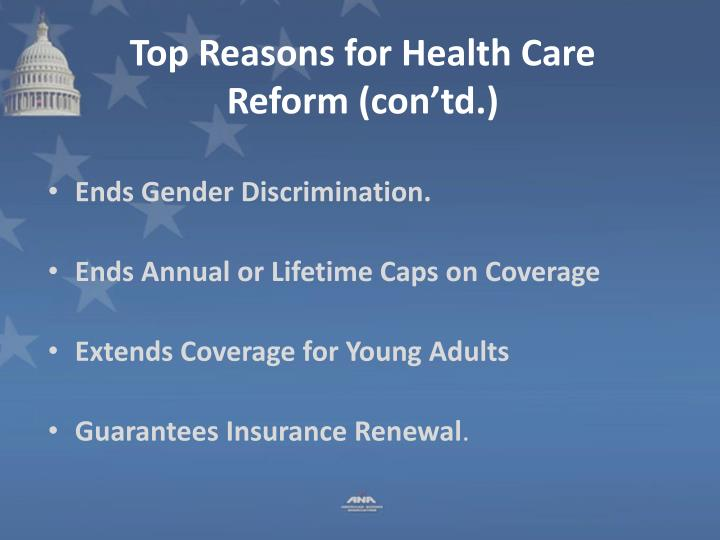 Top Reasons for Health Care Reform (con'td.)