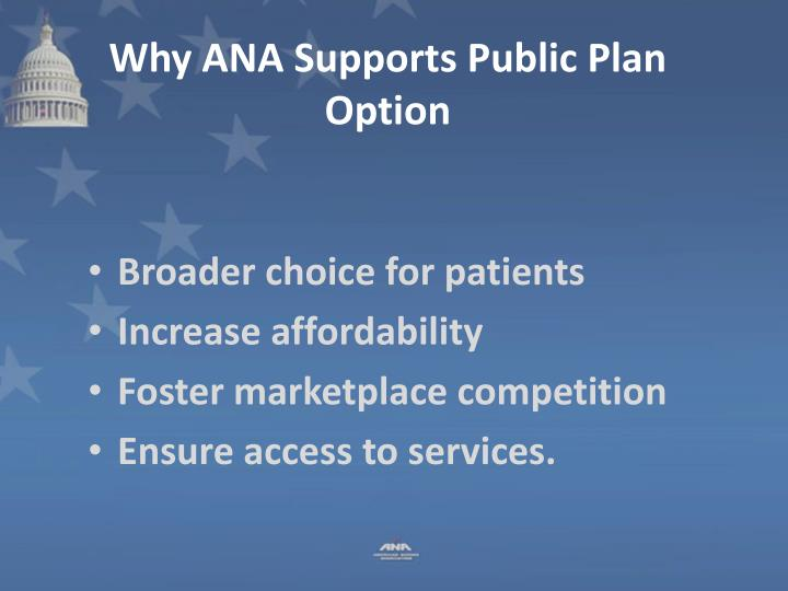 Why ANA Supports Public Plan Option