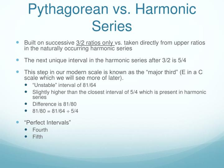 Pythagorean vs. Harmonic