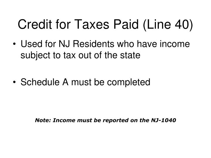 Credit for Taxes Paid (Line 40)