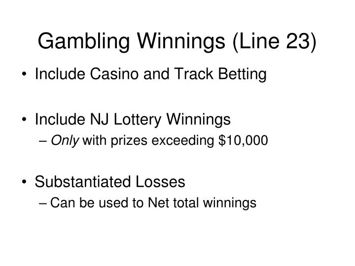 Gambling Winnings (Line 23)