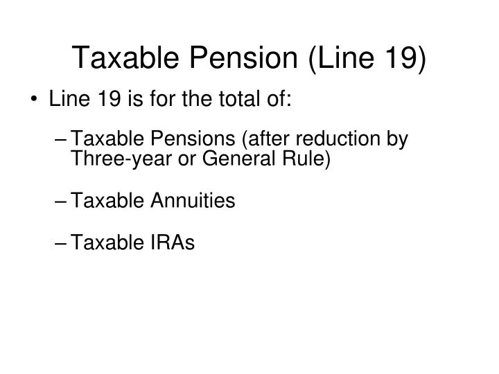 Taxable Pension (Line 19)