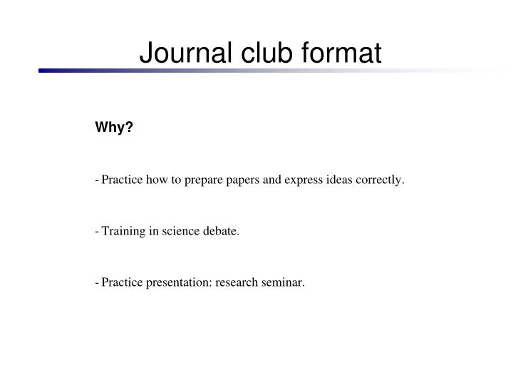 Journal club format