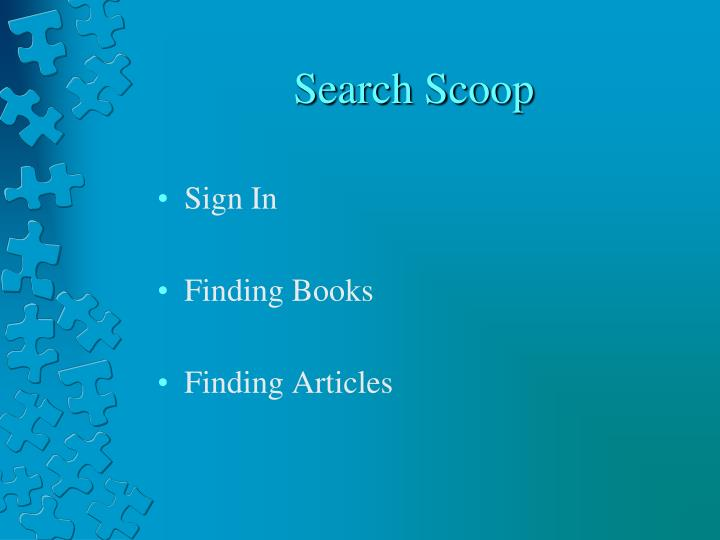 Search scoop