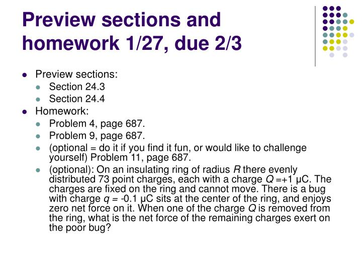 Preview sections and homework 1/27, due 2/3