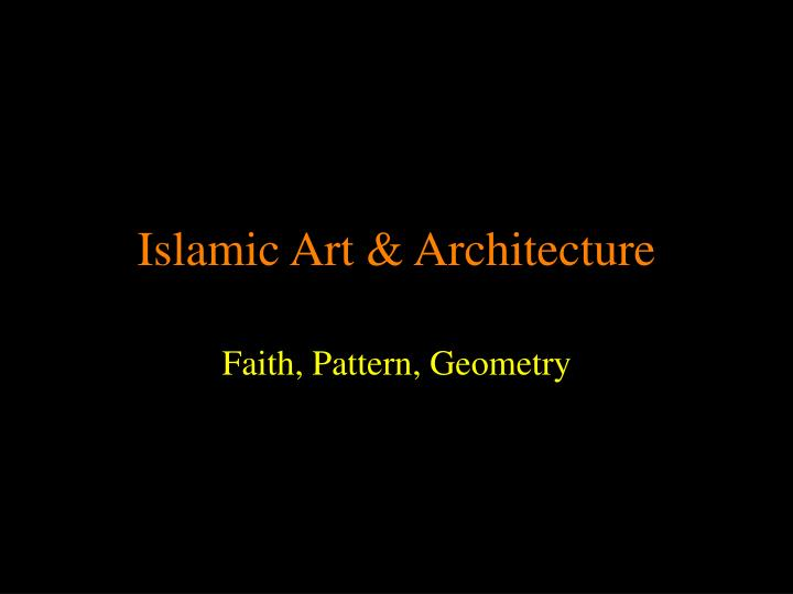 islamic art architecture