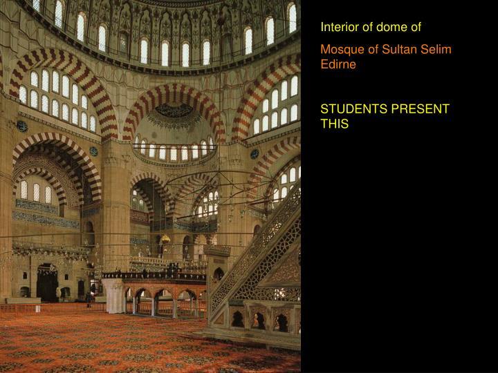 Interior of dome of