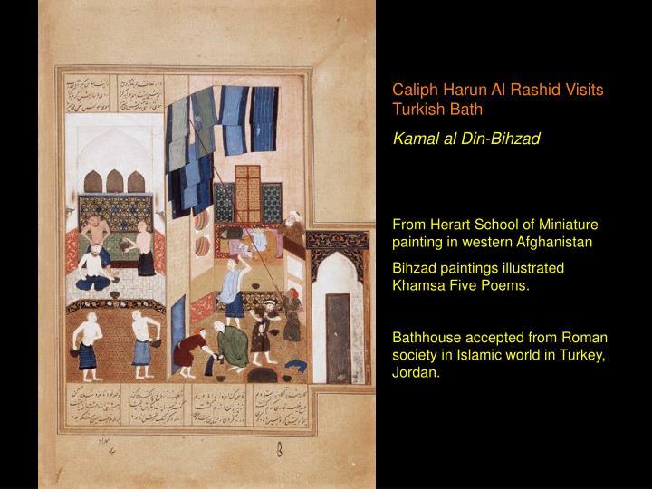 Caliph Harun Al Rashid Visits Turkish Bath