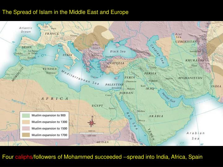 The Spread of Islam in the Middle East and Europe