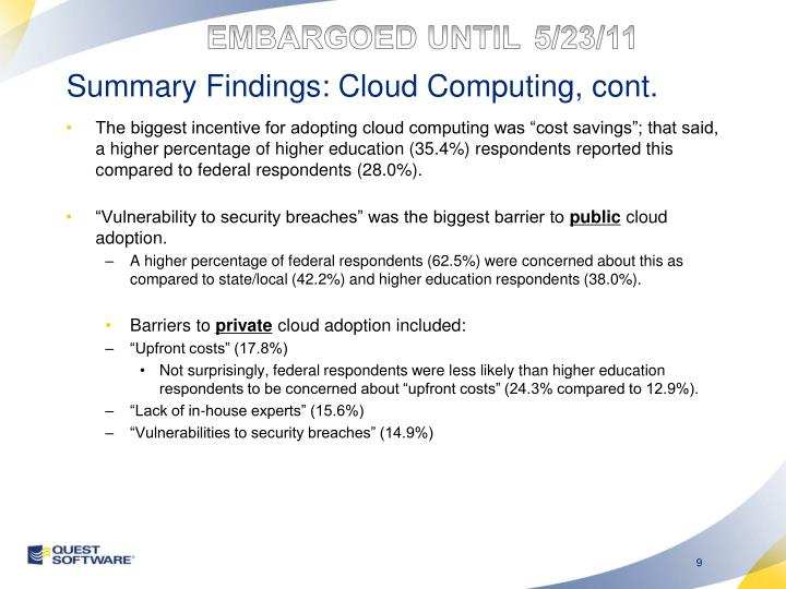 Summary Findings: Cloud Computing, cont.