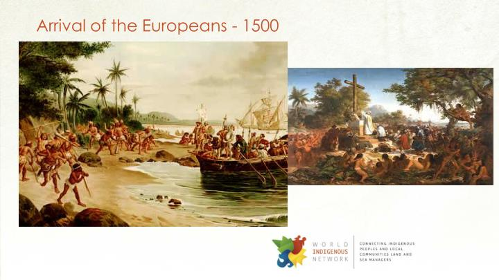 Arrival of the europeans 1500