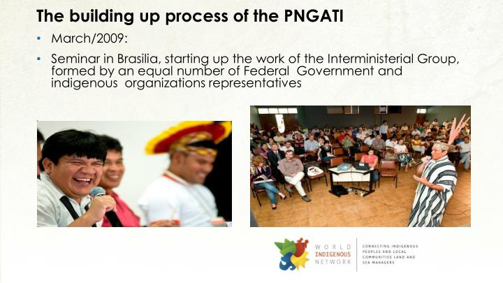 The building up process of the PNGATI