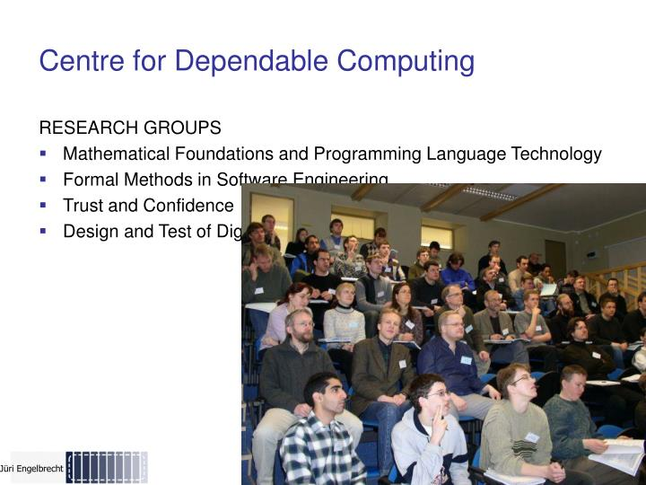 Centre for Dependable Computing