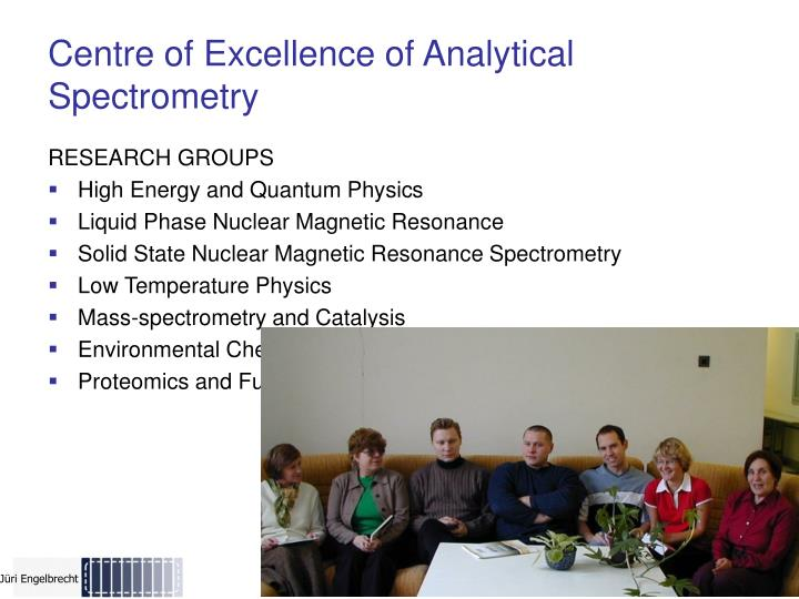 Centre of Excellence of Analytical Spectrometry