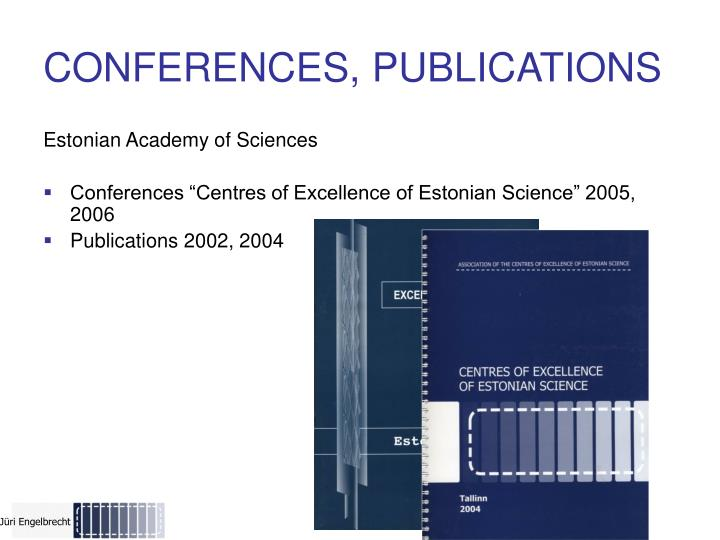 CONFERENCES, PUBLICATIONS