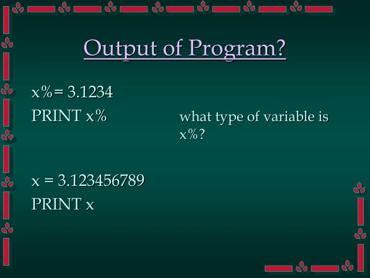 Output of Program?