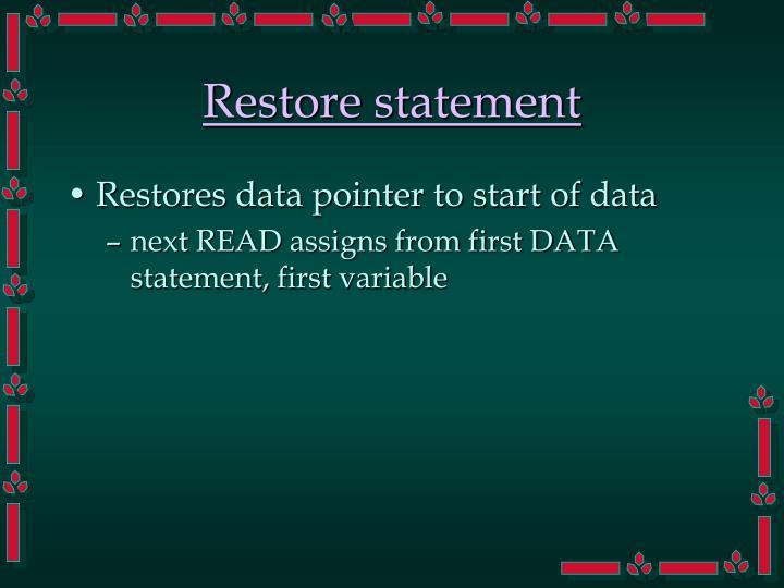 Restore statement
