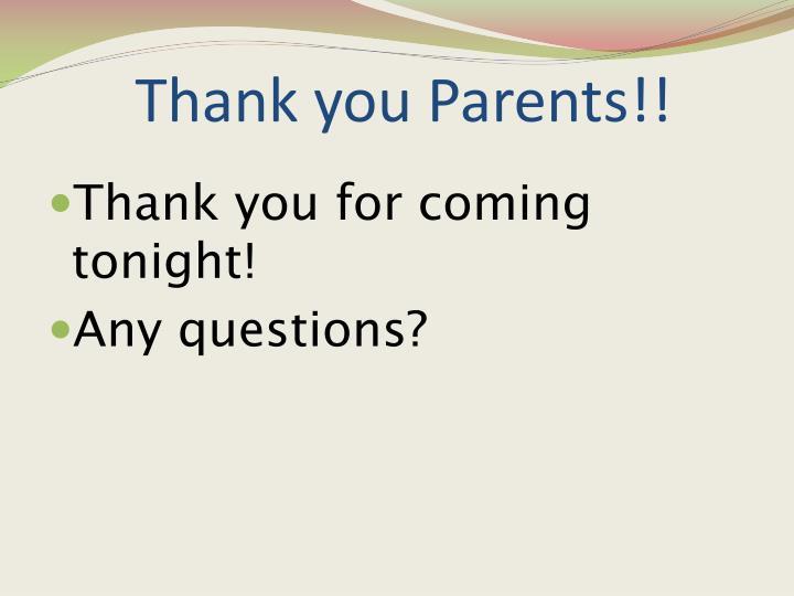 Thank you Parents!!