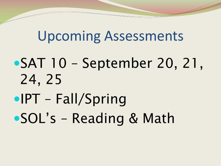 Upcoming Assessments
