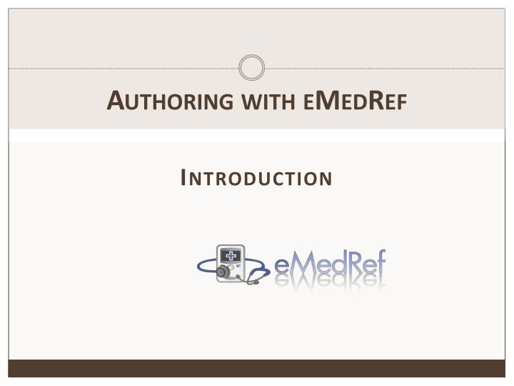 Authoring with emedref