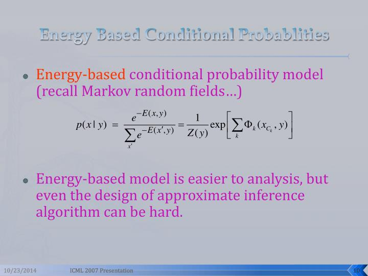 Energy Based Conditional
