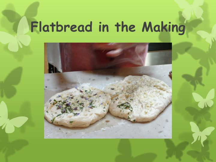 Flatbread in the Making