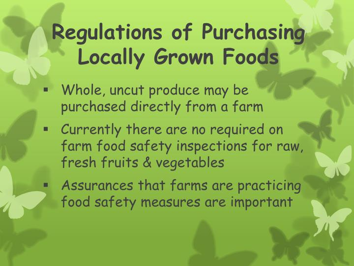 Regulations of Purchasing Locally Grown Foods