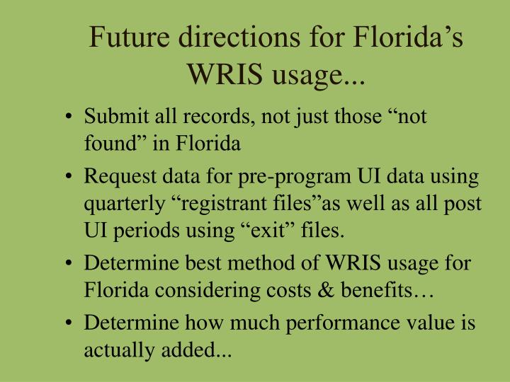 Future directions for Florida's WRIS usage...