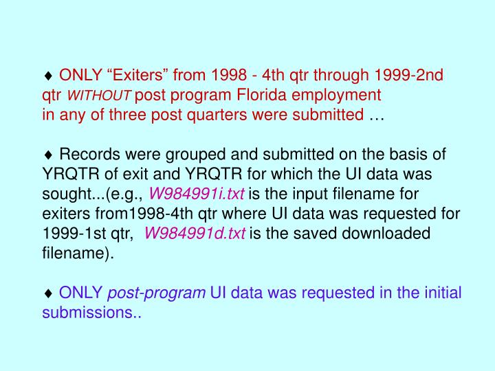 "ONLY ""Exiters"" from 1998 - 4th qtr through 1999-2nd                                             ..."