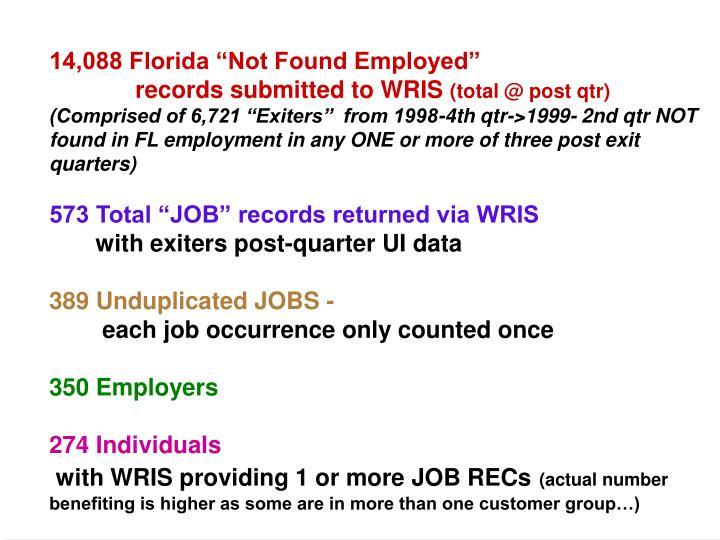 "14,088 Florida ""Not Found Employed"""