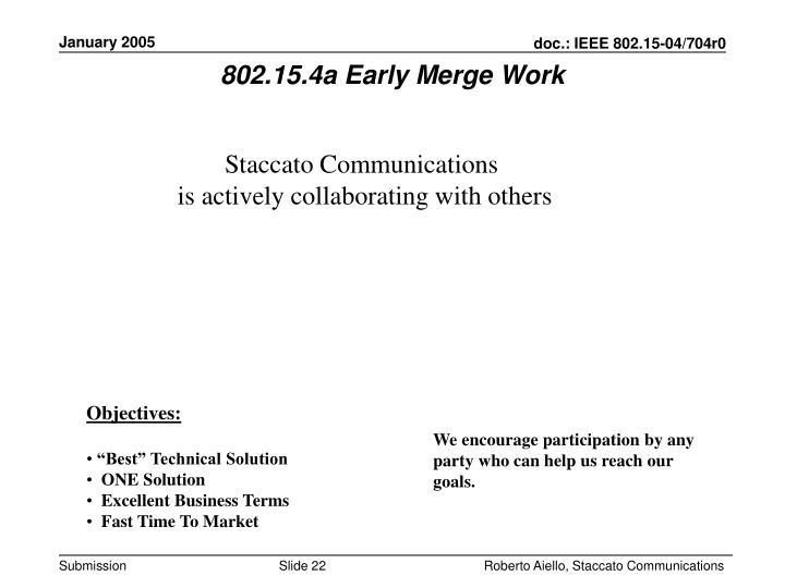 802.15.4a Early Merge Work