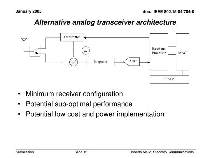 Alternative analog transceiver architecture