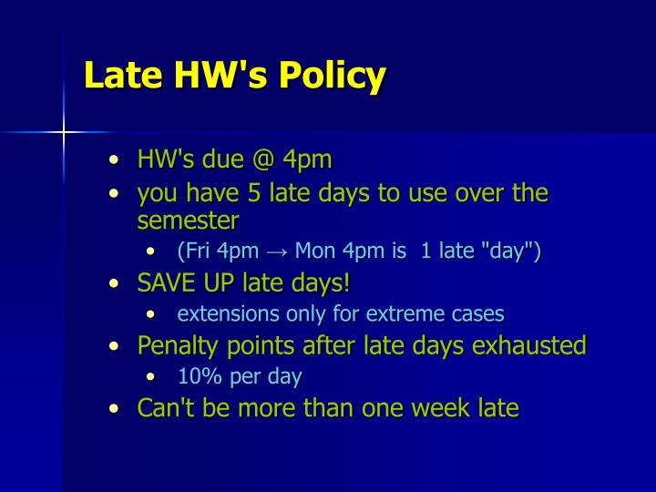 Late HW's Policy