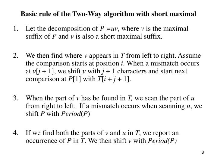 Basic rule of the Two-Way algorithm with short maximal