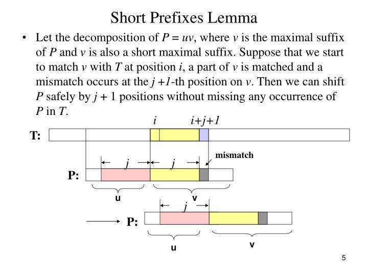 Short Prefixes Lemma