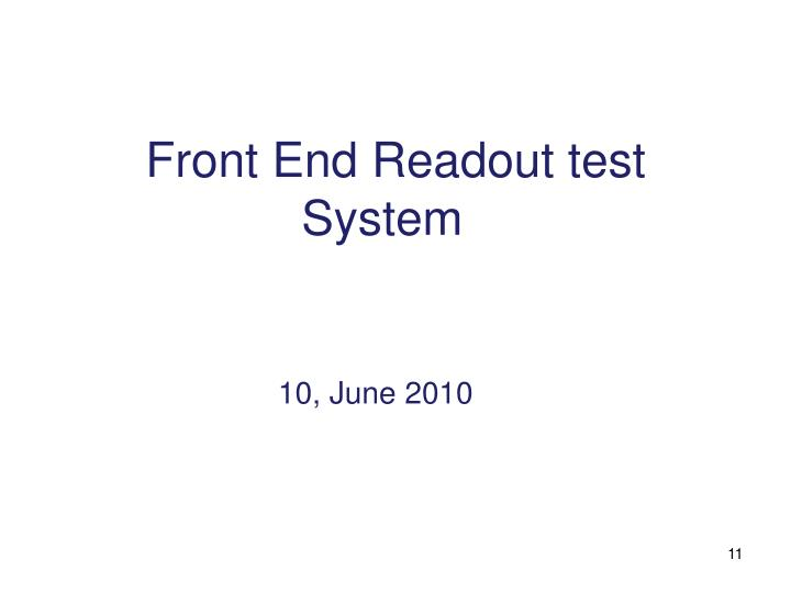 Front End Readout test System