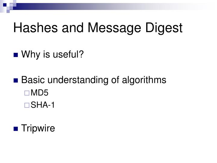 Hashes and Message Digest