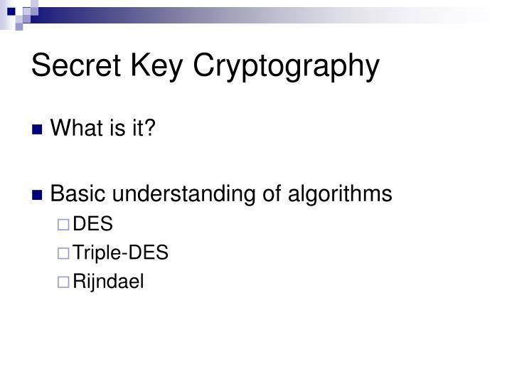 Secret Key Cryptography