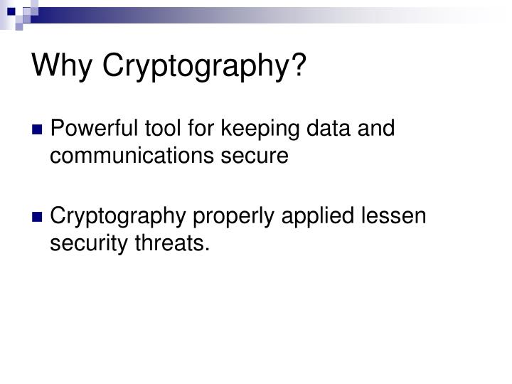 Why cryptography